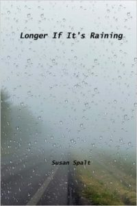 susanspalt_longerifitsraining